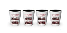 I'm Audiologist shot glass- Not a Miracle Worker -Audiologist Gifts (4) - $24.45