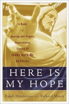 Here is My Hope: A Book of Healing and Prayer:  Inspirational Stories of... - $4.70