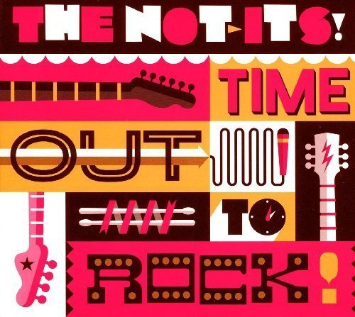Time Out to Rock!by The Not-Its Cd