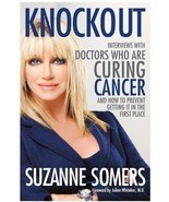 (8DF20B1) Suzanne Somers' Knockout Finding Cures for Cancer  - $19.99