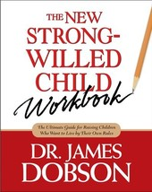 The New Strong-Willed Child Workbook [Paperback] Dobson, James C. image 2