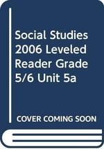 SOCIAL STUDIES 2006 LEVELED READER GRADE 5/6 UNIT 5A [Paperback] Scott Foresman image 2