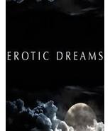EROTIC DREAM  ACTIVATION - White Magick Spellbinding  - $29.99