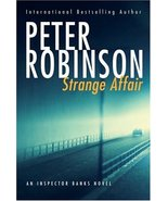 Strange Affair. An Inspector Banks Novel [Hardcover] Robinson, Peter - $25.55