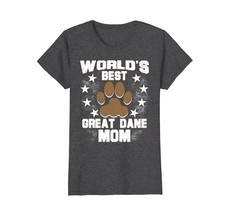 Worlds Best Great Dane Mom Dog Owner T-Shirt - $19.99+