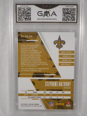 2015 Cerified 149/150 Stephone Anthony Certified Signatures Rookie GMA Graded 10