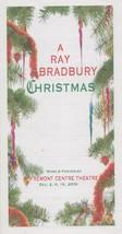 A Ray Bradbury Christmas World Premiere folded brochure Dec. 2006 - $44.10