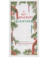 A Ray Bradbury Christmas World Premiere folded brochure Dec. 2006 - $24.50