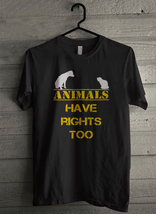 Animals have rights too - Custom Men's T-Shirt (2701) - $19.13+