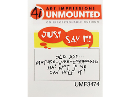 """Art Impressions Unmounted Rubber Stamp Sentiment """"Old age..."""" #UMF3474"""