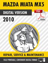 2010 MAZDA MIATA MX-5 FACTORY REPAIR SERVICE MANUAL & WIRING DIAGRAMS - $9.90