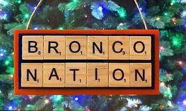 Bronco Nation Denver Broncos Christmas Ornament Scrabble Tiles - $8.90