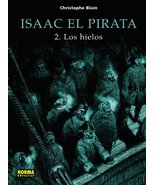 Isaac El Pirata 2 / Isaac The Pirate 2: Los Hielos / The Ice (Spanish Ed... - $12.51