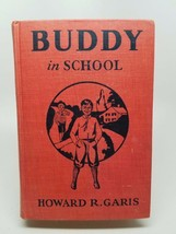 Buddy in School Howard R. Grass 1929 Vintage Hardcover Book First Edition - $9.78