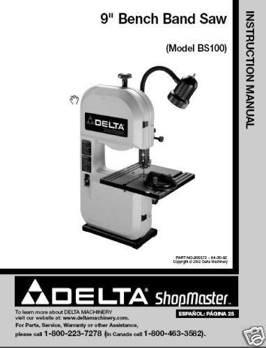Primary image for Delta Bandsaw Model# BS100 Instruction Manual