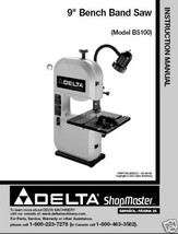 Delta Bandsaw Model# BS100 Instruction Manual - $10.88