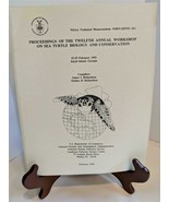 NOAA 12th Annual Workshop on Sea Turtle Biology and Conservation Feb. 1992 - $24.74