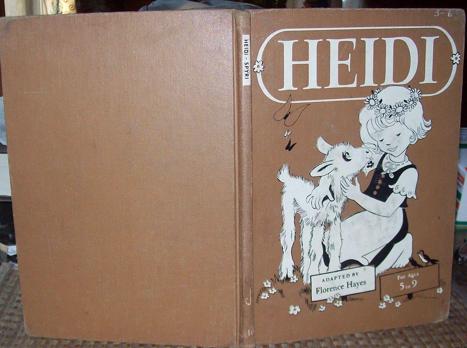 Heidi by Johanna Spyri 1946 HB Ages 5-9