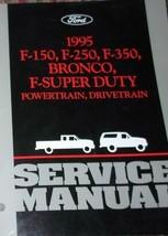 1995 Ford F-150 F250 350 Bronco Powertrain Drivetrain Service Repair Man... - $148.45