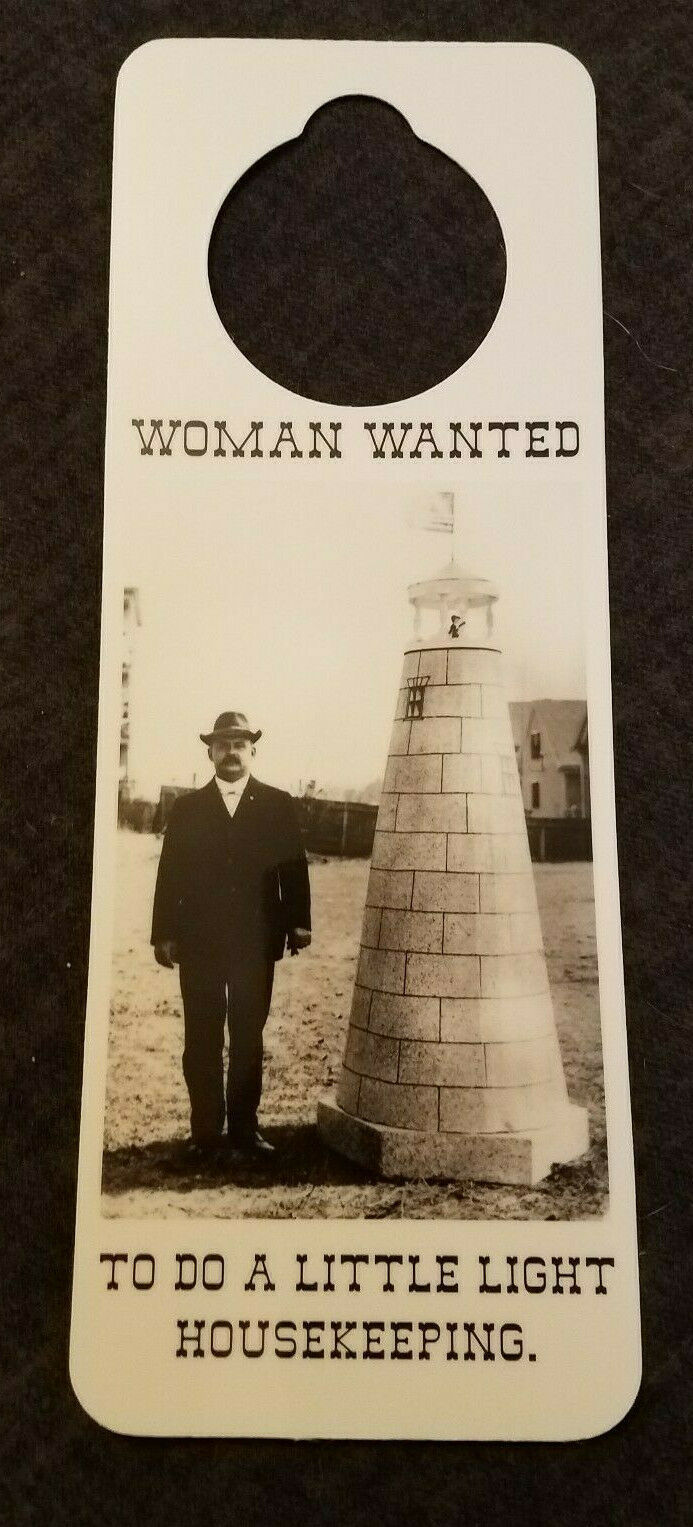 NOS Vintage 90s Novelty Door Hanger WOMAN WANTED For a Little Lighthouse Keeping - $6.95