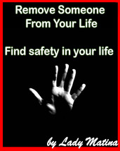 Remove Someone From Your Life - Find safety in your life  - $45.00