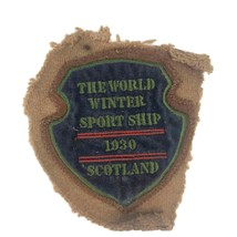 Vintage Embroidered Patch 1930 The World Winter Sport Ship Scotland Shie... - $16.76