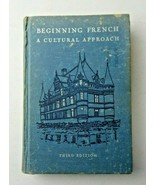 BEGINNING FRENCH A Cultural Approach (1961) HC, 3rd. ed., Bertha Hendrix - $8.00