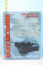 Dark December The Battle of the Bulge 1979 Operational Studies Group Pun... - $14.84
