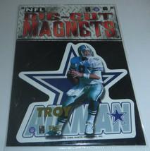 Troy Aikman 1996 Chris Martin Ent. NFL Die-Cut Magnets Dallas Cowboys - $2.96