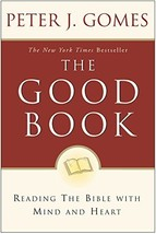 The Good Book: Reading the Bible with Mind and Heart [Paperback] [Apr 01... - $11.41