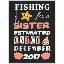 Fishing for a Sister Personalized Pregnancy Announcement Chalkboard Sign... - $15.35+