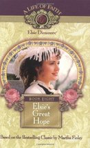 Elsie's Great Hope, Book 8 Martha Finley - $15.95