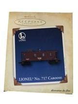 Hallmark Keepsake Ornament Lionel No 717 Caboose 2005 - $9.90