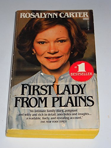 First Lady From Plains [Mar 12, 1985] Carter, Rosalynn