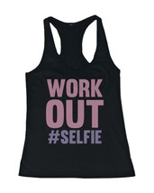 Work Out #Selfie Women's Funny Work Out Tank Top Sleeveless Gym Clothing - $14.99+