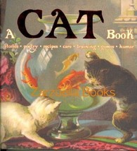 A Cat Book : Stories, Poetry, Recipes, Games, Humor - New Hardcover @ZB - $10.45