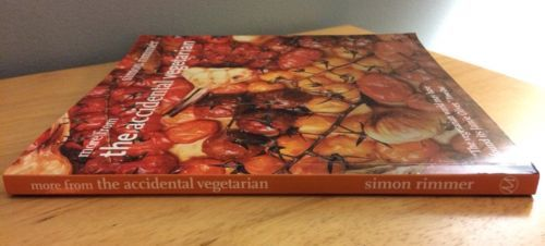 More From the Accidental Vegetarian Cookbook by Simon Rimmer