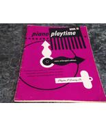 Piano Playtime Book III Three Twenty two 22  Piano Pieces  - $2.99