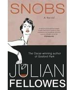 Snobs Fellowes, Julian - $20.00