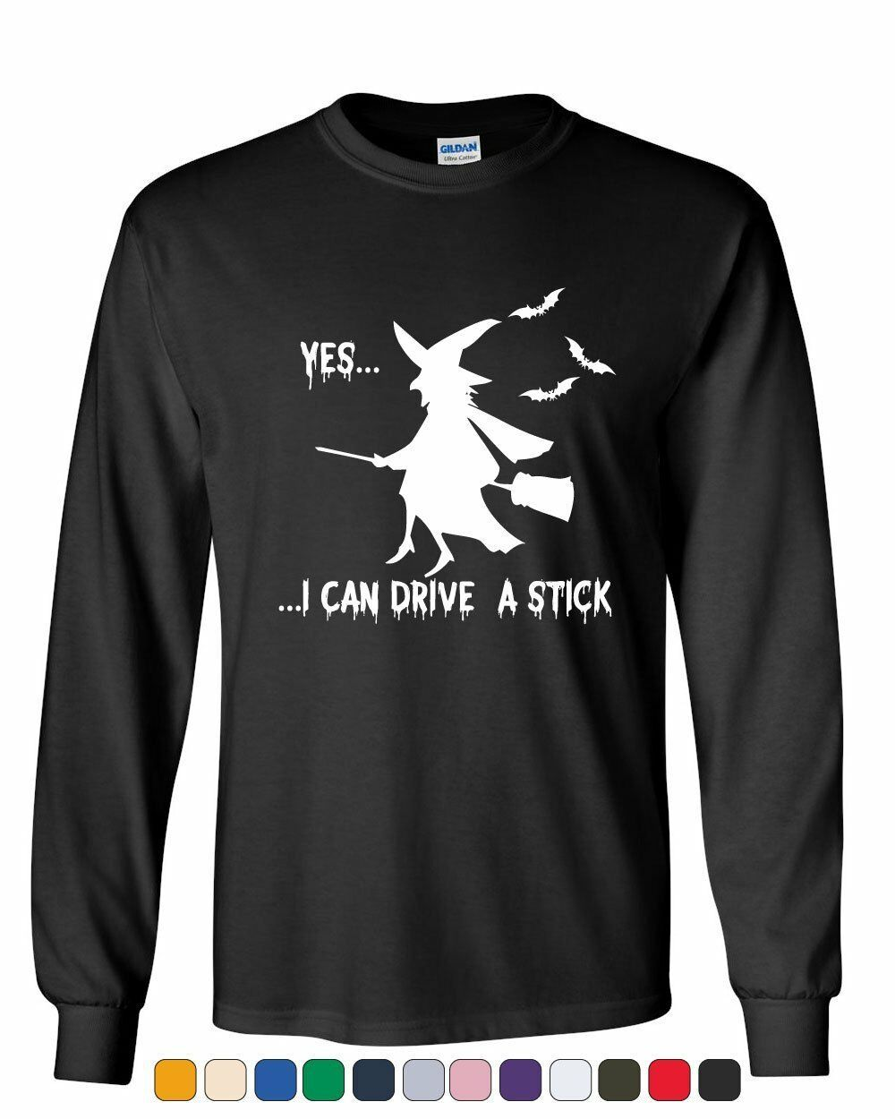 Yes, I Can Drive A Stick Long Sleeve T-Shirt Funny