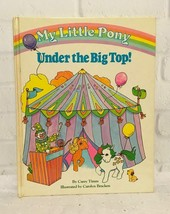 Vintage My Little Pony Under the Big Top 1985 Childrens Book - $39.08