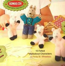 Leisure Arts Storybook Dolls to Knit Bonus CD 15 Felt Walkabout Characters  - $17.61