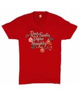 Dear Santa Define Naughty V-Neck T-shirt Merry Christmas Naughty or Nice... - $16.02+