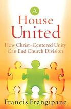 House United: How Christ-Centered Unity Can End Church Division [Paperba... - $2.99