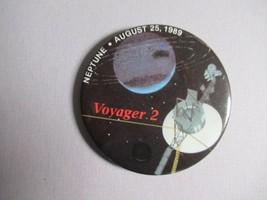NASA pinback Voyager 2   Neptune August 25, 1989 - $14.65