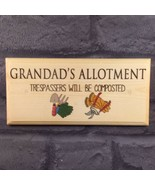 Grandads Allotment Sign, Trespassers Will Be Composted Plaque Dad Garden... - $12.60