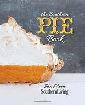 The Southern Pie Book (Southern Living (Paperback Oxmoor)) [Paperback] M... - $39.00