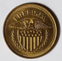 "Freedom Shield 1""  Game Arcade 'No Cash Value' Token, vintage - $2.95"