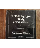 REV. JASPER WILLIAMS: I Fell In Love With A Prostitute Vinyl Record Shri... - $16.14