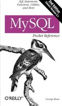 MySQL Pocket Reference: SQL Statements, Functions and Utilities and more (Pocket image 1